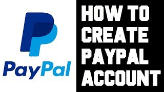 How To Create Paypal Account? How To Setup Paypal Account Instructions, Guide, Tutorial