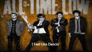 All Time Low - I Feel Like Dancin' - Official (Full Song)