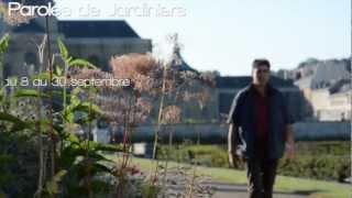 preview picture of video 'Paroles de Jardiniers - Yvelines Tourisme'