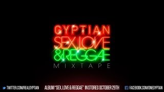 Gyptian - Sex, Love & Reggae (Official Mixtape)