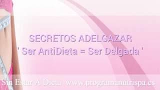 Secretos Adelgazar (2): 'Sé AndiDieta = Sé Delgada' | DrJADelgado NutriSpa Cantabria