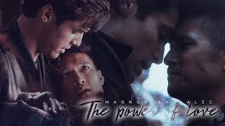 Magnus and Alec - The Power of Love