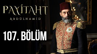 Payitaht Abdulhamid episode 107 with English subtitles Full HD
