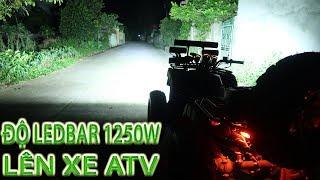 ĐỘ ĐÈN cho xe ATV với LED BAR 1250W - Sáng Hơn cả Ô TÔ