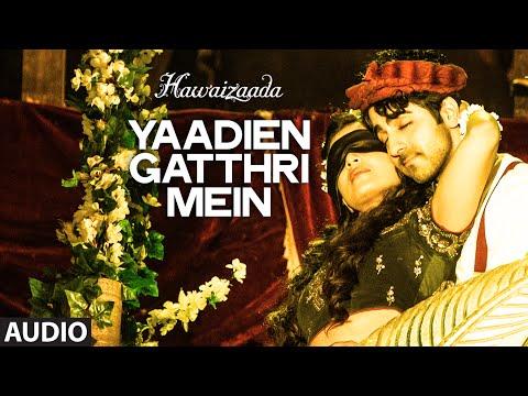 Yaadien Gatthri Mein