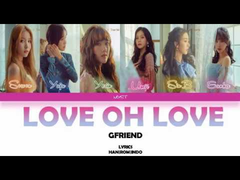 GFRIEND (여자친구) – Love Oh Love (Color Coded Lyrics HAN|ROM|INDO) Sub Indo| Lirik Terjemahan Indonesia