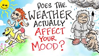 Does The Weather Actually Affect Your Mood?