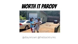 Worth It Parody