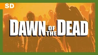 Trailer of Dawn of the Dead (2004)