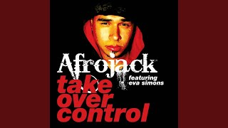 Take Over Control feat. Eva Simons [Radio Edit]