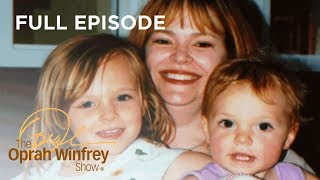 An Overwhelmed Mom's Deadly Mistake | The Oprah Winfrey Show | Oprah Winfrey Network