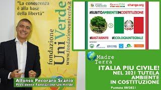 Madre Terra – 08/2021 – Italia più civile! Nel 2021 tutela ambiente in Costituzione