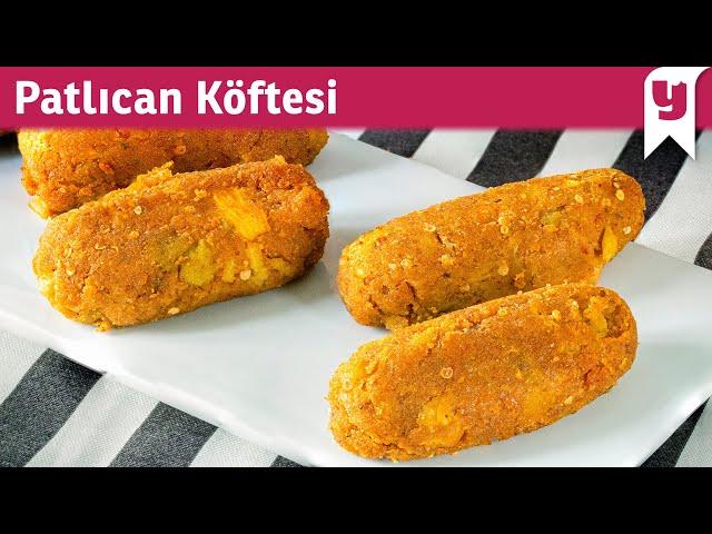 """Ben Bunu Yerim: Patlıcan Köftesi ile ilgili görsel sonucu"""""""