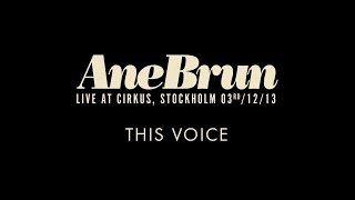 "Ane Brun ""This Voice - Live"""
