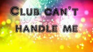Club Can't handle me Flo rida ft.David Guetta+ lyrics(in description)