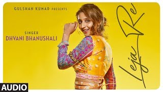 Mp3 Leja Leja Re Mp3 Song Free Download Dhvani Bhanushali