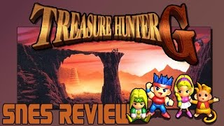 Daria Reviews Treasure Hunter G [SNES] | An SNES SRPG? From SQUARE?!