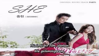 Jong Hyun (of SHINee) -- SHE (Birth of A Beauty OST)Türkçe Altyazılı