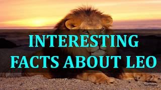 INTERESTING FACTS ABOUT LEO