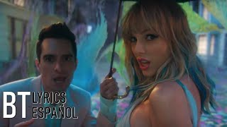Taylor Swift   ME! (feat. Brendon Urie Of Panic! At The Disco) (Lyrics + Español) Video Official