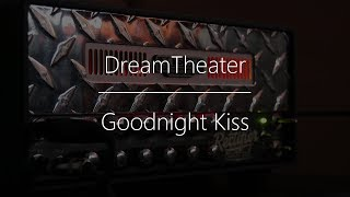 Goodnight Kiss - Dream Theater (Guitar Cover)