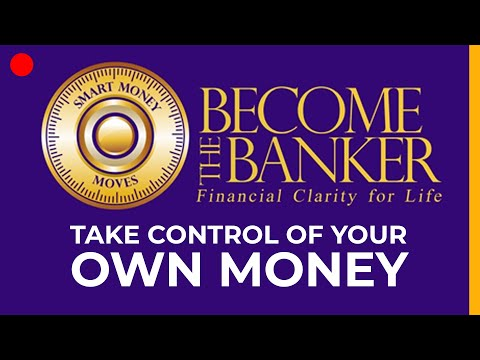 Become the Banker: Take Control of Your Money | Live Seminar