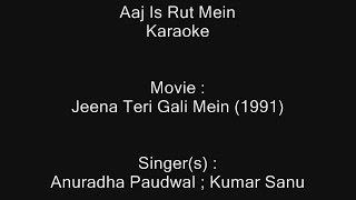 Aaj Is Rut Mein - Karaoke - Jeena Teri Gali Mein   - YouTube