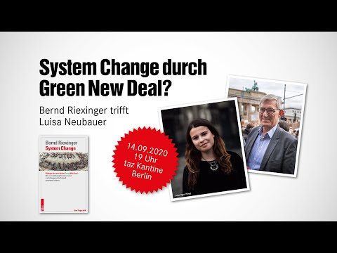 Systemchange durch Green New Deal? Riexinger trifft Neubauer