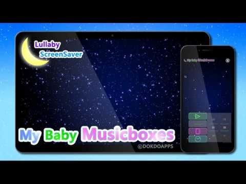 Video of My baby Music Boxes (Lullaby)