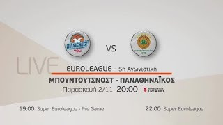 Euroleague 5η αγωνιστική, Μπουντούτσνοστ - Παναθηναϊκός  2/11!