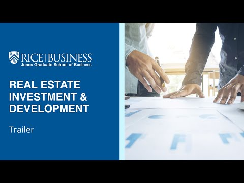 Rice Business Real Estate Investment & Development | Online Course Trailer