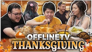 OFFLINETV EMOTIONAL THANKSGIVING MUKBANG