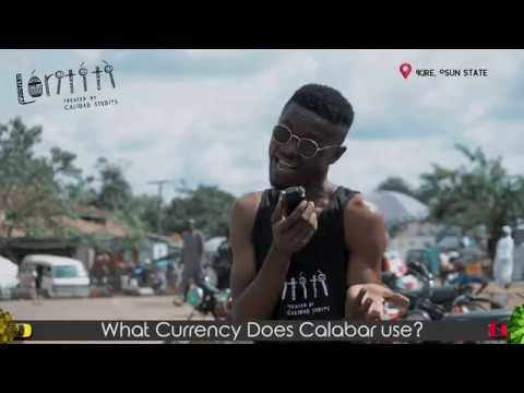 What Currency Does Calabar Use? | Funny Answers | Teefamous | LORITITI
