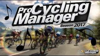 SOUNDTRACK | Pro Cycling Manager 2017 & Tour de France 2017