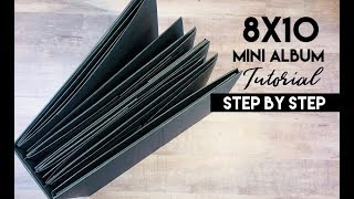 Interactive 8x10  Mini Album Tutorial - Step By Step