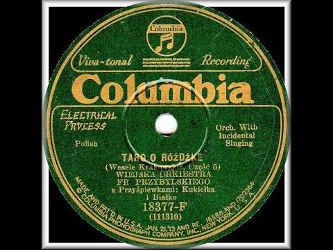 Polish 78rpm recordings, 1929. COLUMBIA 18377-F. Targ o różdżkę / Błogosławiny, cz. 5/6