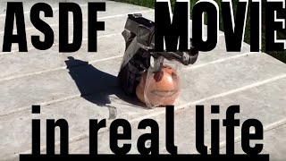 ASDF Movie 1,2,3,4,5,6,7,8,9 and 10 In Real Life