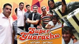 La Super Guaracha - El Precio De Tu Engaño