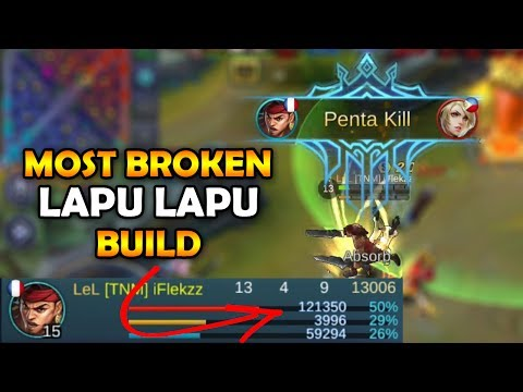 MOST BROKEN LAPU LAPU BUILD + PENTAKILL! MOBILE LEGENDS GAMEPLAY