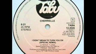 Cherrelle - I Didn't Mean To Turn You On (Special Remix)