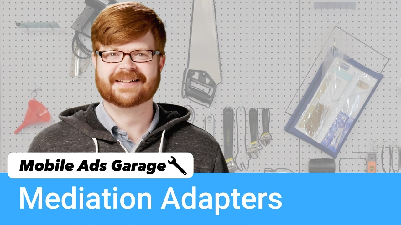 Mediation Adapters - Mobile Ads Garage #11