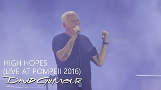 """Video thumbnail of """"David Gilmour - High Hopes (Live At Pompeii)"""""""