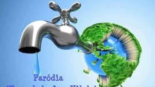Paródia (trem Bala) Economize água
