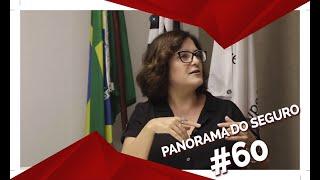 PANORAMA DO SEGURO RECEBE KELLY LUBIATO