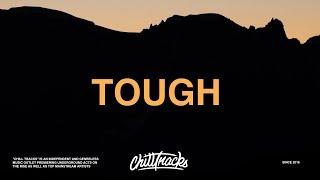Quinn XCII - Tough (Lyrics) ft. Noah Kahan