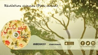 Mike Massy - Révélations Vicieuses (Piano version) [Official Audio]