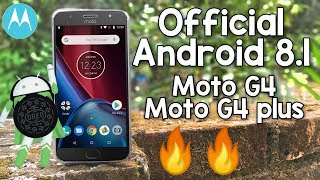 (Official) Android 8.1 Oreo For Moto G4/Moto G4 Plus 🔥🔥