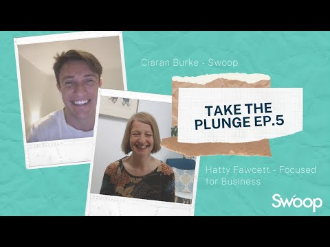 Focused for Business - Hatty Fawcett   Take The Plunge Podcast