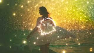 Gesaffelstein   So Bad ( Lyrics Video ) Ft. HAIM