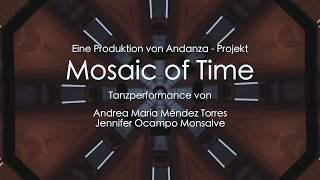 Trailer: Mosaic of Time